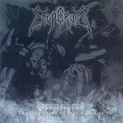 Prometheus [The Discipline of Fire & Demise] CD