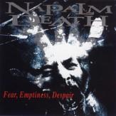 Fear, Emptiness, Despair CD
