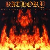 Destroyer of Worlds CD