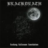 Fucking Fullmoon Foundation CD