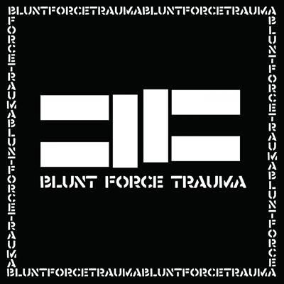 Blunt Force Trauma LP
