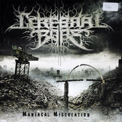 Maniacal Miscreation LP