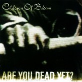 Are You Dead Yet? CD