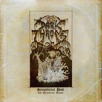 Sempiternal Past [The Darkthrone Demos] 2LP