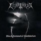 Black Dominated Annihilation CD