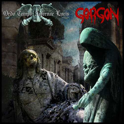 Gorgon / Ordo Templi Aeternae Lucis CD
