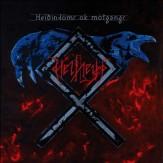 Heiðindómr ok Mótgangr CD