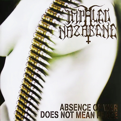 Absence of War Does Not Mean Peace LP