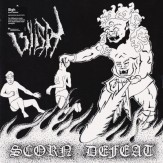 Scorn Defeat LP