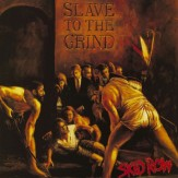 Slave To The Grind CD