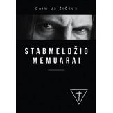 STABMELDŽIO MEMUARAI / Dainius Žičkus