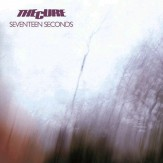 Seventeen Seconds CD