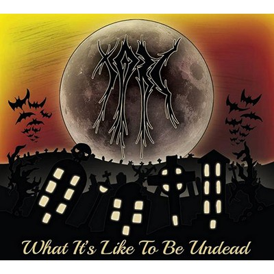 What It's Like To Be Undead CD DIGI