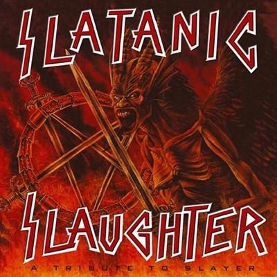 Slatanic Slaughter - A Tribute to SLAYER 2CD