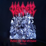 Before the Age of Chaos - Live 2015 LP