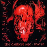 The Darkest Age - Live'93 CD