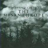 The Misanthrope: The Existence Of... Solitude And Chaos