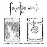 The Demos [Forgotten Woods / Through the Woods] PLP