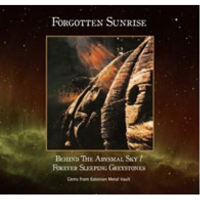 Behind The Abysmal Sky / Forever Sleeping Greystones