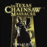 The Texas Chainsaw Massacre - the album