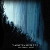 Vargtimmen Pt. 1: The Inmost Night
