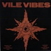 Vile Vibes LP