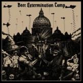 Beer Extermination Camp LP