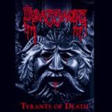 Tyrants of Death CD